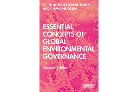 Essential Concepts of Global Environmental Governance 2nd edition